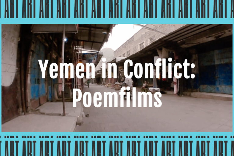 Yemen in Conflict poemfilms now online for LAAF 2020